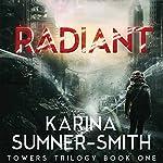 Radiant: A Novel   Karina Sumner-Smith