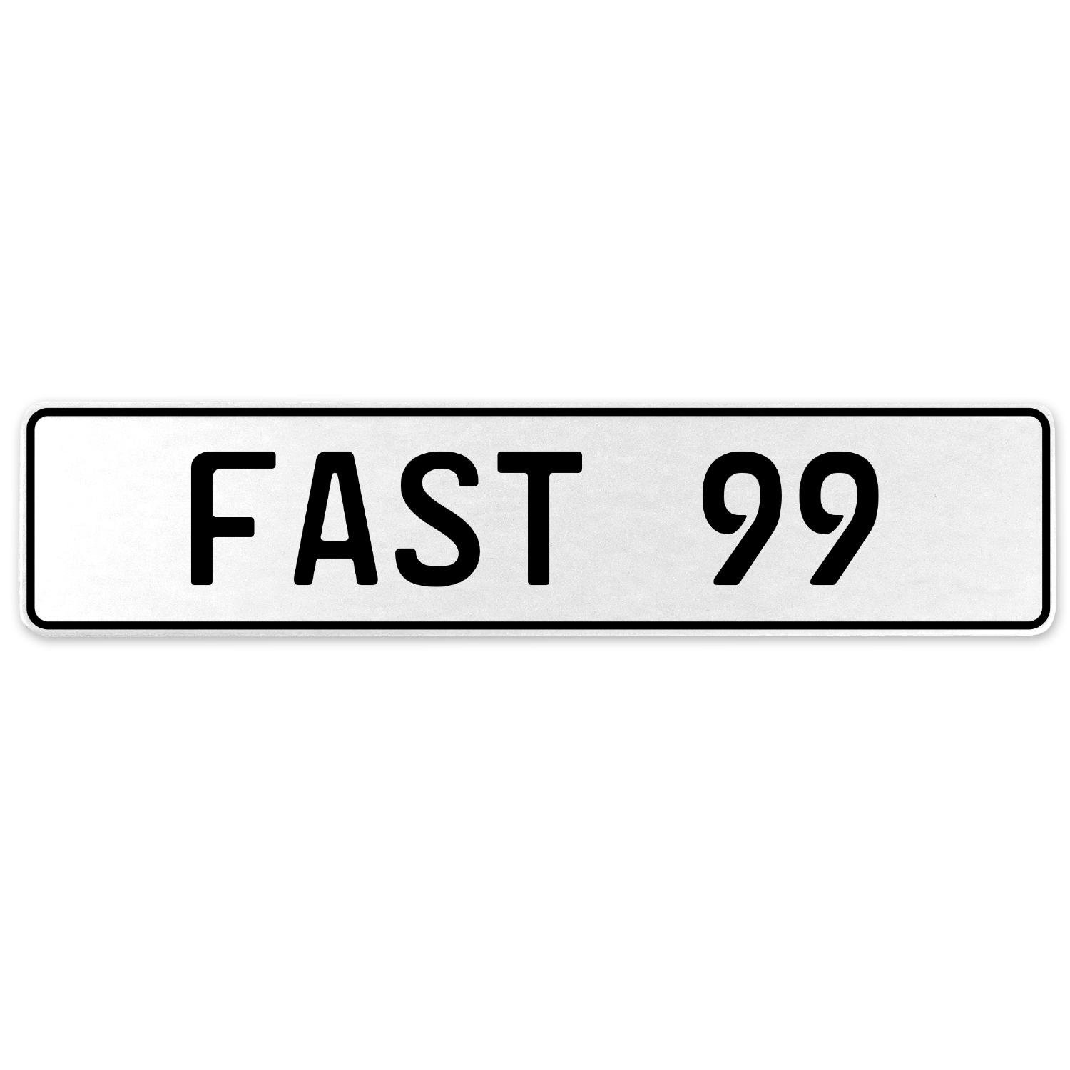 Vintage Parts 557369 Fast 99 White Stamped Aluminum European License Plate