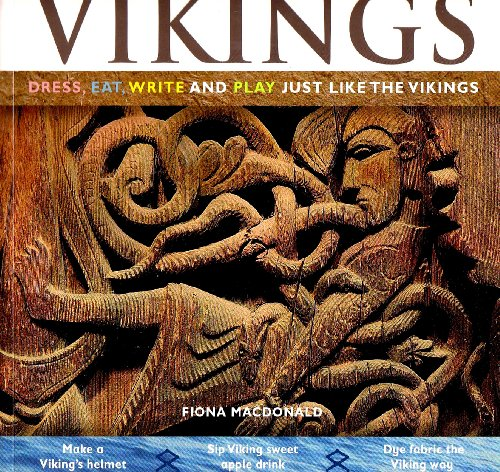 Vikings: Dress, Eat, Write and Play Just Like the Vikings (Hands-On History)