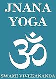 Jnana Yoga (Annotated Edition)