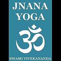 Jnana Yoga (Annotated Edition) (English Edition)