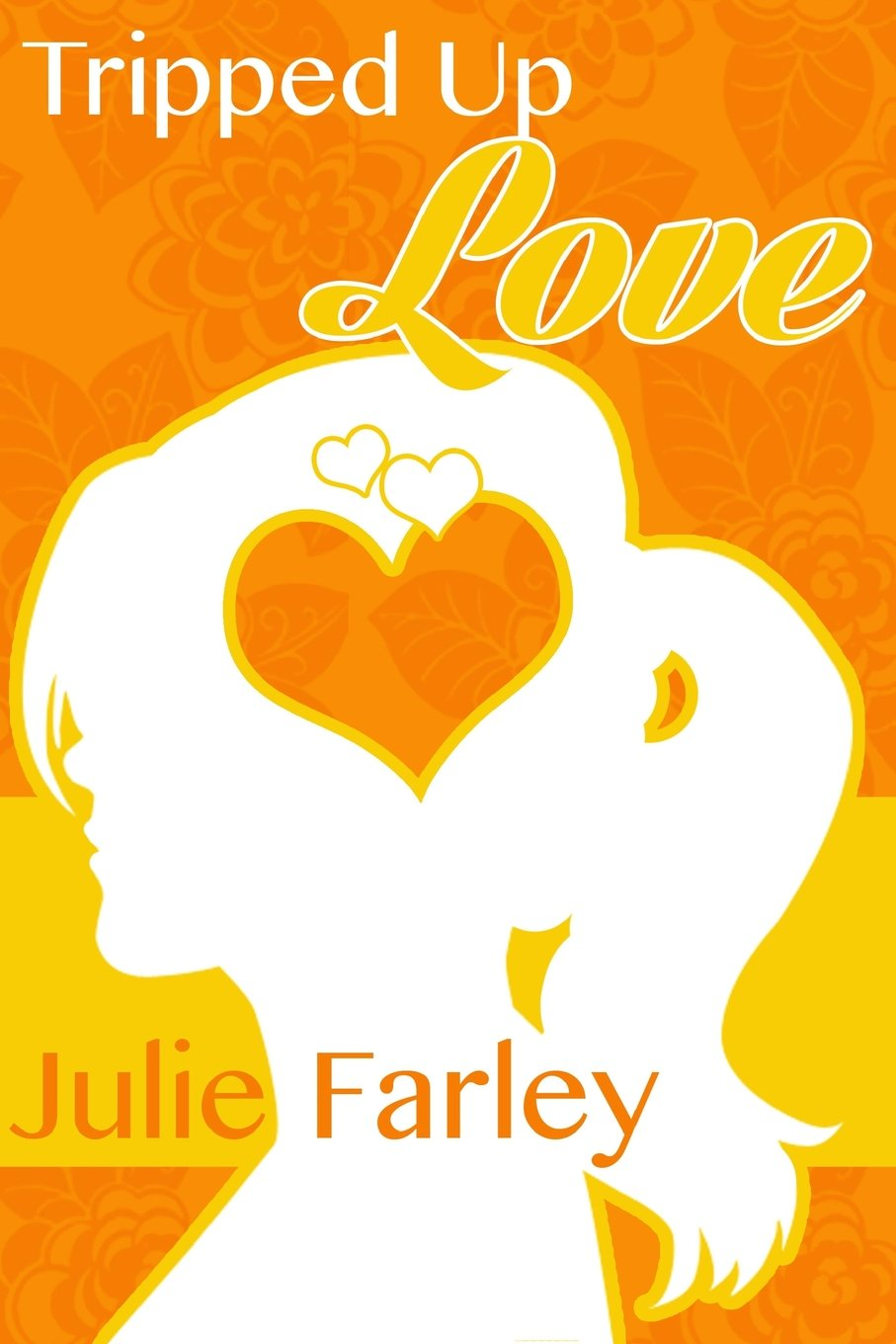Download Tripped Up Love ebook