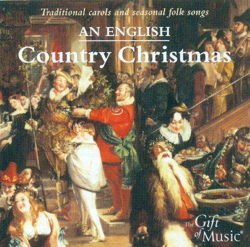 An English Country Christmas - Traditional Carols and Seasonal Folk Songs