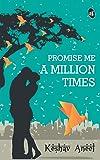 Promise Me a Million Times
