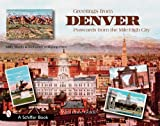 Greetings from Denver: Postcards from the Mile-High City