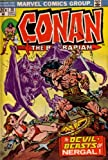 Conan the Barbarian: The Devil-beasts of Nergal! (Vol. 1, No. 30, September 1973)