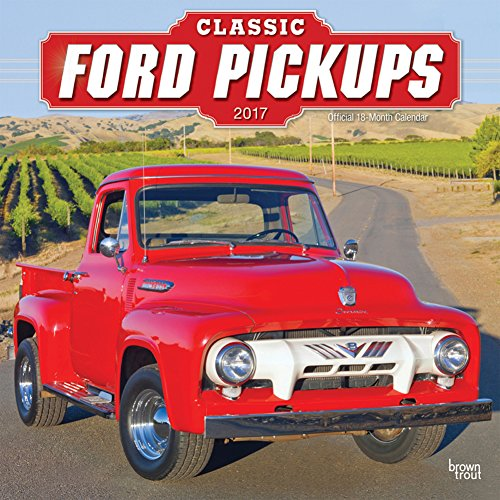 Classic Ford Pickups - 2017 Calendar 12 x 12in