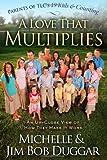 A Love That Multiplies, Michelle Duggar and Jim Bob Duggar, 1439183813
