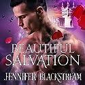 Beautiful Salvation: Blood Prince Series, Book 5 Audiobook by Jennifer Blackstream Narrated by Matt Addis