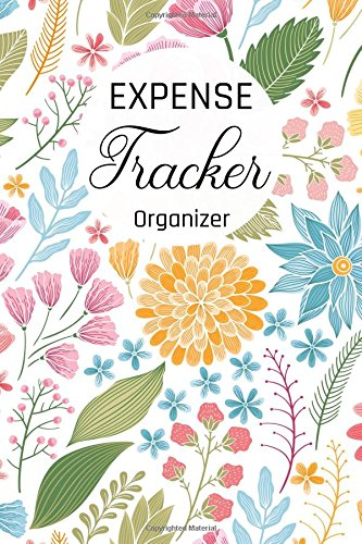 Expense Tracker Organizer: Keep Track |Daily Record about Personal Cash Management (Cost, Spending, Expenses). Ideal for Travel Cost, Family Trip (expense journal) (Volume 3)