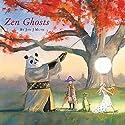 Zen Ghosts Audiobook by Jon J. Muth Narrated by David Pittu