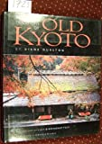 img - for The Living Traditions of Old Kyoto by Diane Durston (1995-02-24) book / textbook / text book