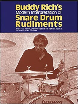 Book Buddy Rich's Modern Interpretation of Snare Drum Rudiments by Buddy Rich (1998-07-30)