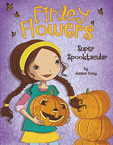 Super Spooktacular (Finley (Halloween Costume Ideas For Middle School)