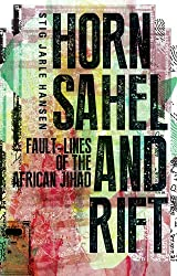 Horn Sahel and Rift: Fault-lines of the African Jihad