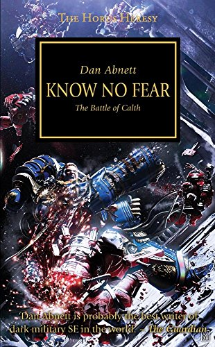 Know No Fear: The Battle of Calth - The Horus Heresy #19 Hardcover (Warhammer 40,000 40K 30K Games Workshop)