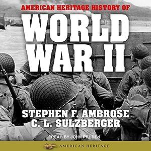 American Heritage History of World War II Audiobook