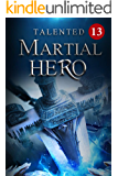 Talented Martial Hero 13: Cultivating For Three Years (Rise among Struggles: Talent Cultivation)