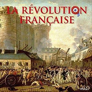 La Révolution française Hörbuch