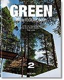 2: Green Architecture Now!/Grune Architektur heute!/L'architecture verte d'aujourd hui