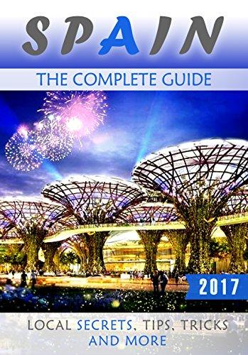 Spain Complete Guide Secrets Tricks ebook