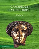 North American Cambridge Latin Course Unit 3 Student's Book 5th Edition