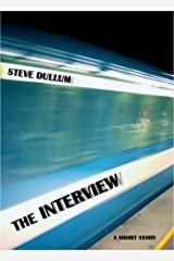 The Interview Kindle Edition