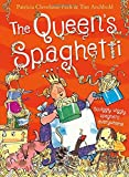 img - for The Queen's Spaghetti by Patricia Cleveland-Peck (2015-06-04) book / textbook / text book