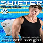 Shifter: Polar Bear, Part 2 | Emerald Wright