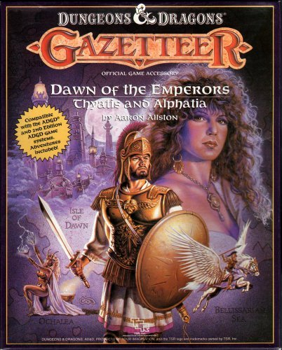 Dawn of the Emperors: Thyatis and Alphatia (Dungeons and Dragons Gazetteer Official Game Accessory) by Aaron Allston (1989-08-02) (Dawn Of The Emperors Thyatis And Alphatia)