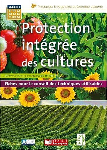 En ligne téléchargement Protection intégrée des cultures pdf, epub ebook