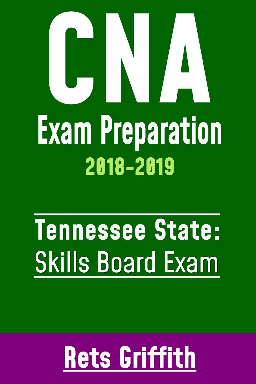 Buy Cna Exam Preparation 2018 2019 Tennessee State Skills Board
