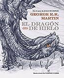 El Dragón De Hielo (LIBROS ILUSTRADOS)