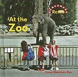 At the Zoo, Dana Meachen Rau, 0761426108