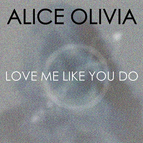 Kiki Do You Love Me Free Mp3 Download: Amazon.com: Love Me Like You Do: Alice Olivia: MP3 Downloads