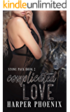 Complicated Love (Stone Pack series Book 2)