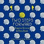 Two Steps Forward | Graeme Simsion,Anne Buist