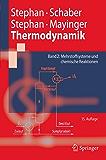 Thermodynamik - Grundlagen und technische Anwendungen: Band 2: Mehrstoffsysteme und chemische Reaktionen (Springer-Lehrbuch)
