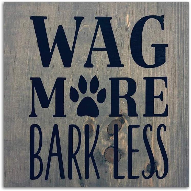 EricauBird Wood Sign, Wag More Bark Less, Wooden Sign Decorative Home Wall Art 12x12
