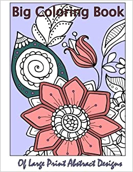 Large Print Adult Coloring Book Flowers /& Easy Designs