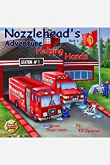 "Nozzlehead's Adventure Book 2 ""Helping Hands"": Nozzlehead's Adventure Book 2 ""Helping Hands"" (Nozzlehead Adventure Series) (Volume 2) Paperback"