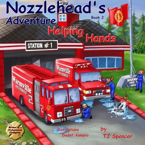 "Nozzlehead's Adventure Book 2 ""Helping Hands"": Nozzlehead's Adventure Book 2 ""Helping Hands"" (Nozzlehead Adventure Series) (Volume 2)"