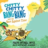 Chitty Chitty Bang Bang and the Race Against Time: Library Edition