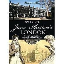 Walking Jane Austen's London (Shire General)