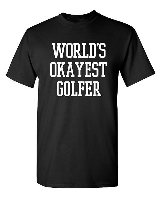 39082973c Feelin Good Tees World's Okayest Golfer Sports Golfing Golf Funny T Shirt S  Black