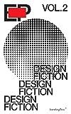 EP - Design Fiction (Sternberg Press)