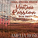 Mail Order Bride: Montana Passion Brides, 4 Book Box Set Audiobook by Amelia Rose Narrated by Charles D. Baker