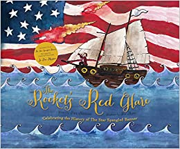 By Rockets Red Glare >> The Rocket S Red Glare Celebrating The History Of The Star Spangled