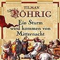 Ein Sturm wird kommen von Mitternacht Hörspiel von Tilman Röhrig Gesprochen von: Angelica Domröse, Till Hagen, Manfred Lehmann