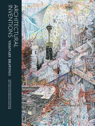 Download Architectural Inventions: Visionary Drawing of Buildings pdf epub